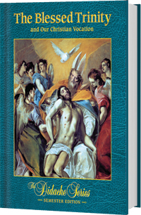 The Blessed Trinity - Semester Edition - <b>HARDCOVER</b>