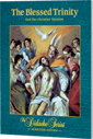 The Blessed Trinity - Semester Edition - <i>Student Workbook</i>