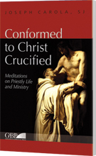 Conformed to Christ Crucified, Volume One