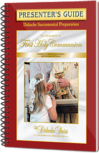 The Sacrament of First Holy Communion - Presenter's Guide
