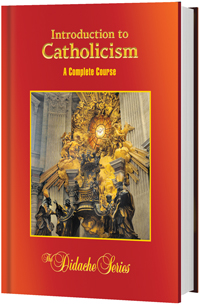 Introduction to Catholicism: A Complete Course, 2nd Edition