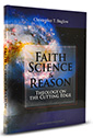 Faith, Science, and Reason: Theology on the Cutting Edge