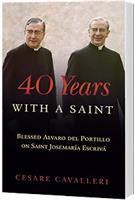 40 Years With a Saint:
