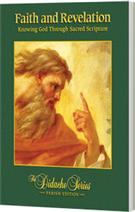 Faith and Revelation: Knowing God Through Sacred Scripture, Parish Edition