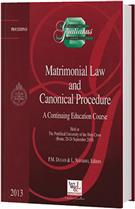 Matrimonial Law and Canonical Procedure