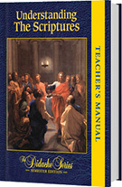 Understanding the Scriptures - Semester Edition - <b>TEACHER'S MANUAL</b>