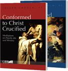 Conformed to Christ Crucified - Combo: Vol I & II