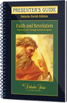 Faith and Revelation - Presenter's Guide