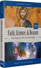 Faith, Science, and Reason - 2nd Edition